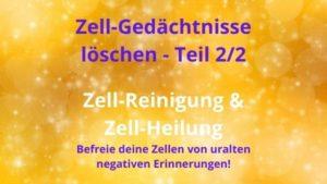 Zell-Gedächtnisse löschen – Teil 2/2 – 8. April 2021