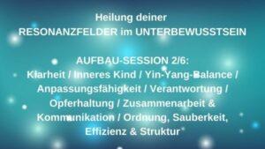Resonanzfeld-Heilung AUFBAU 2/6 – 16.09.2021